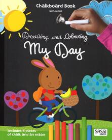 Rallydeicolliscaligeri.it My day. Drawing and coloring. Chalkboard book. Con gadget Image