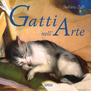 I gatti nell'arte. Ediz. a colori