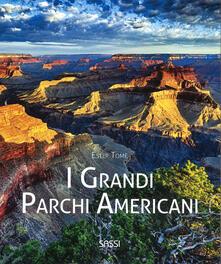 I grandi parchi americani. Ediz. a colori.pdf