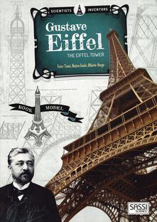 Lpgcsostenible.es Scientists and inventors. Gustave Eiffel. Eiffel tower. Ediz. a colori. Con gadget Image