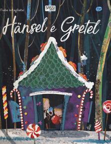 Grandtoureventi.it Haänsel e Gretel. Fiabe intagliate. Ediz. a colori Image