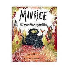 Voluntariadobaleares2014.es Maurice il mostro gentile. Ediz. a colori Image
