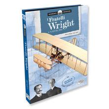 Ilmeglio-delweb.it I fratelli Wright. Il Flyer del 1903. Scienziati e inventori. Ediz. a colori. Con gadget Image