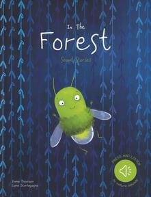 Ilmeglio-delweb.it In the forest. Sound stories. Ediz. a colori Image