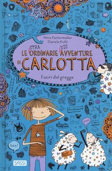 Fuori dal gregge. Le (stra)ordinarie (dis)avventure di Carlotta.pdf
