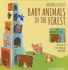 Baby animals of the forest. Animal blocks. Ediz. a colori. Con Gioco.pdf