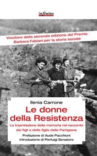 Le donne della resistenza. La trasmissione della memoria nel racconto dei figli e delle figlie delle partigiane