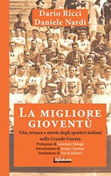 Ascotcamogli.it La migliore gioventù. Vita, trincee e morte degli sportivi italiani nella Grande Guerra Image
