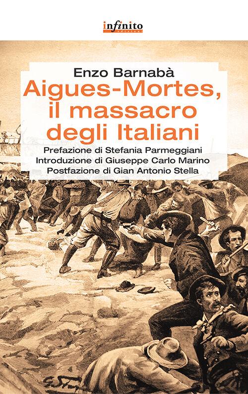 Aigues Mortes, il massacro degli italiani