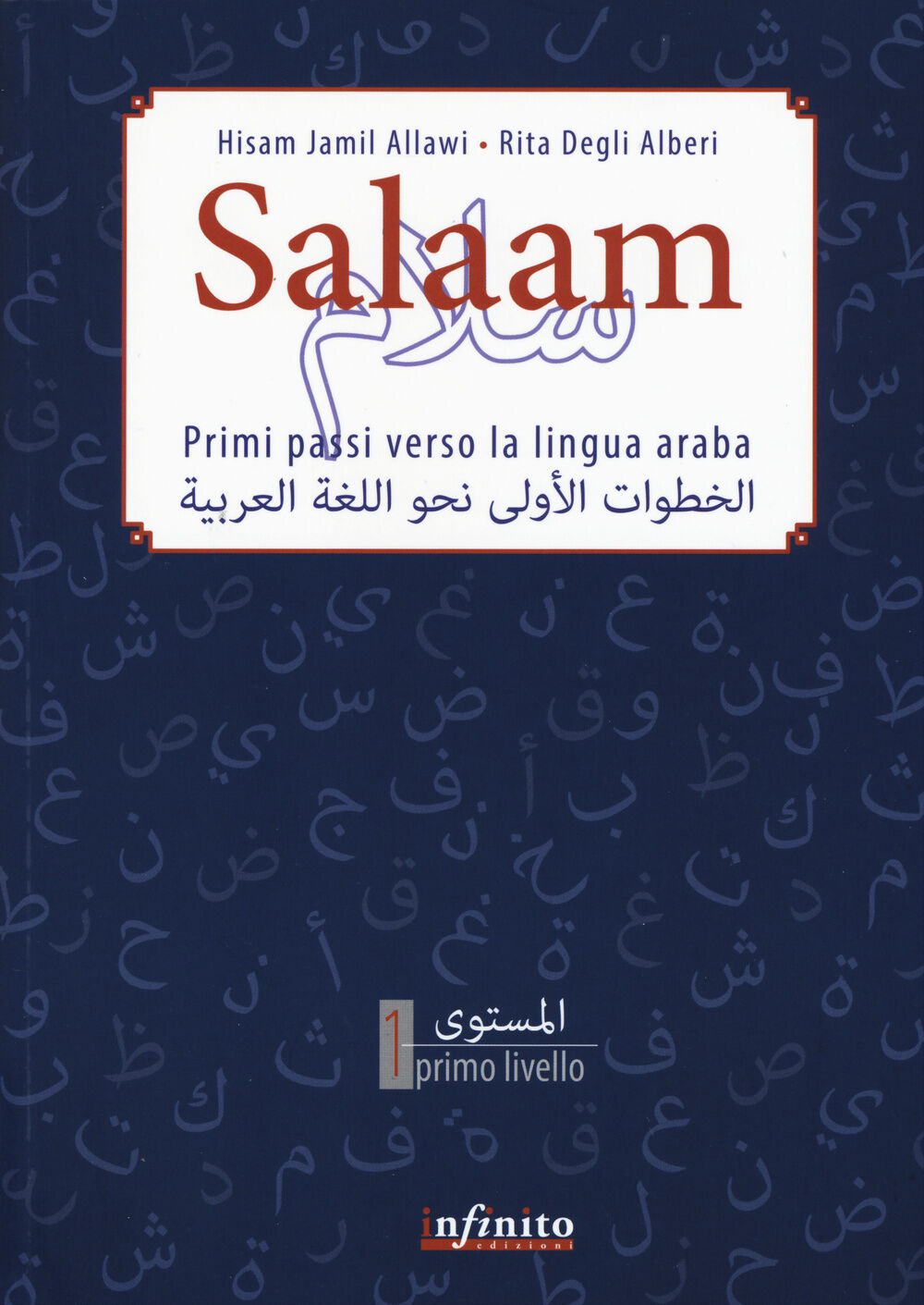 Salaam. Primi passi verso la lingua araba