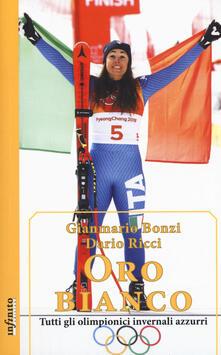 Lpgcsostenible.es Oro bianco. Tutti gli olimpionici invernali azzurri Image