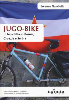 Ilmeglio-delweb.it Jugo-bike. In bicicletta in Bosnia, Croazia e Serbia Image