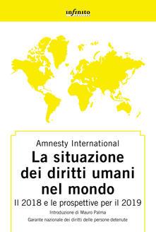 Ristorantezintonio.it Amnesty International. Rapporto 2018-2019. La situazione dei diritti umani nel mondo. Il 2018 e le prospettive per il 2019 Image