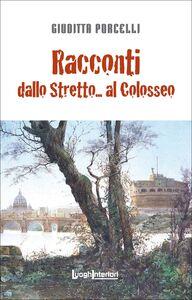 Racconti dallo Stretto... al Colosseo