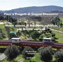 Daddyswing.es Piani e sistemi di progetti ettometrici. Nuovi sistemi di trasporto pubblico per le città verticali Image