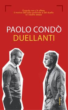 Duellanti - Paolo Condò - ebook