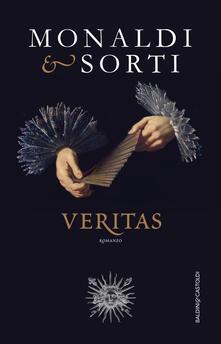 Tutti gli uomini dell'imperatore. Veritas - Rita Monaldi,Francesco Sorti - ebook