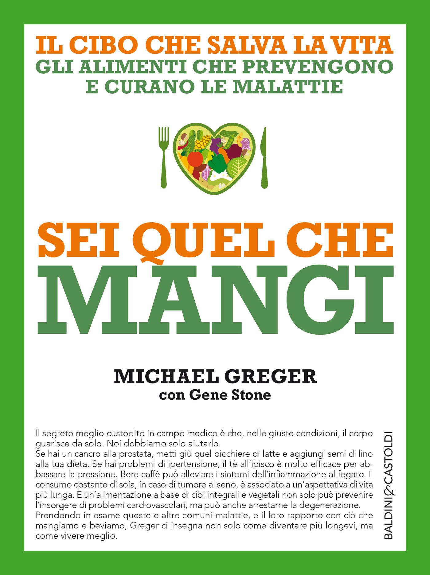 Il Cibo Che Salva La Vita  Greger, Michael  Stone, Gene  Ebook  Epub   Ibs