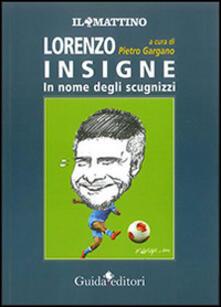Ascotcamogli.it Lorenzo Insigne. In nome degli scugnizzi Image