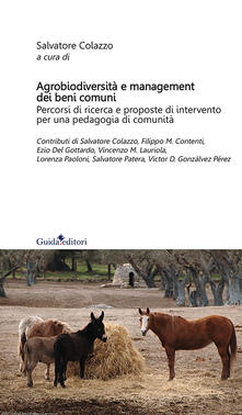 Agrobiodiversità e management dei beni comuni. Pecorsi di ricerca e proposte di intervento per una pedagogia di comunità