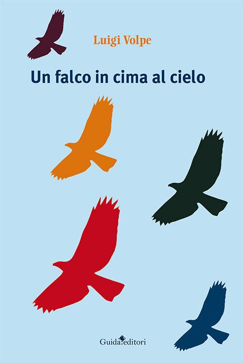 Un falco in cima al cielo