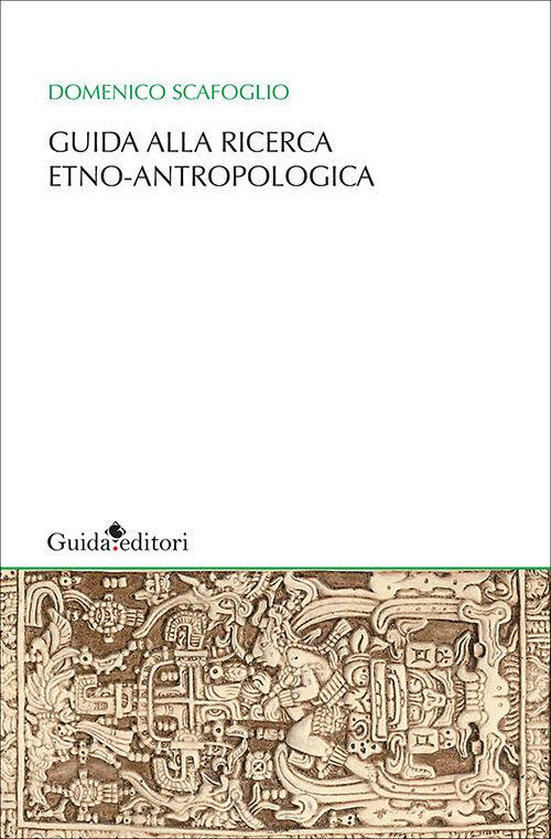 Guida alla ricerca etno-antropologica