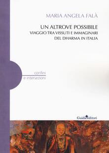 Winniearcher.com Un altrove possibile. Viaggio tra vissuti e immaginari del Dharma in Italia Image
