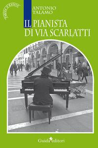 Il pianista di via Scarlatti