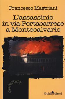 Lpgcsostenible.es L' assassinio in via Portacarrese a Montecalvario Image
