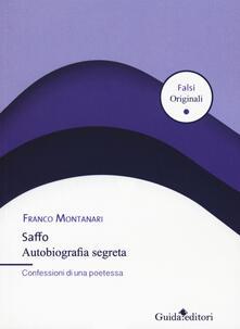 Grandtoureventi.it Saffo. Autobiografia segreta. Confessioni di una poetessa Image