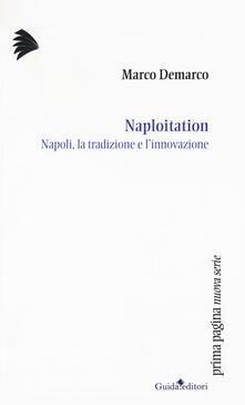 Criticalwinenotav.it Naploitation. Napoli, la tradizione e l'innovazione Image