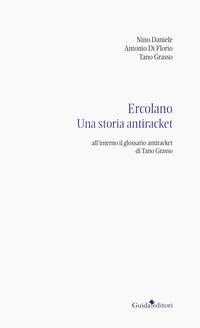 Ercolano. Una storia antiracket - Daniele Nino Di Florio Antonio Grasso Tano - wuz.it