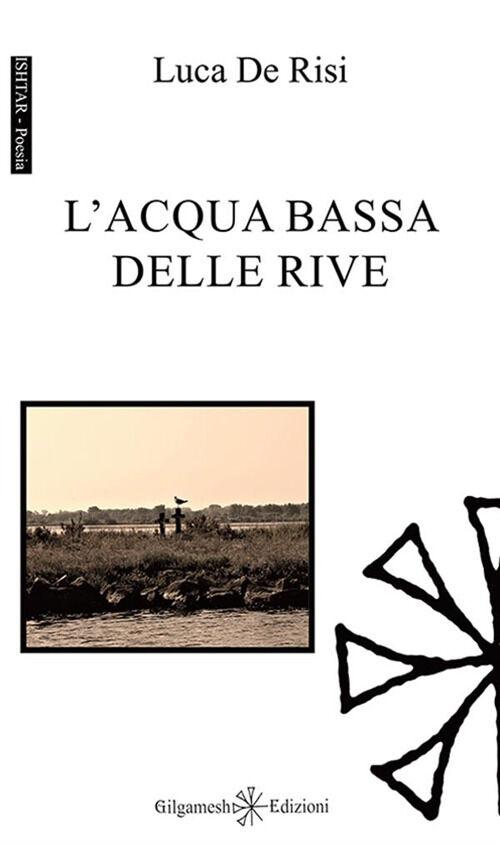 L' acqua bassa delle rive