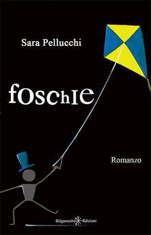 Foschie - Sara Shifter Pellucchi - copertina