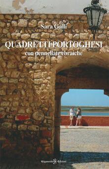 Listadelpopolo.it Quadretti portoghesi. Con pennellate ebraiche Image