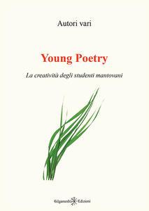Young poetry. La creatività degli studenti mantovani