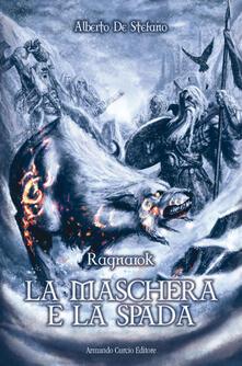 La maschera e la spada. Ragnarok.pdf