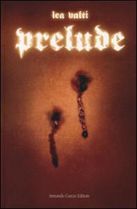 Prelude - Lea Valti - copertina