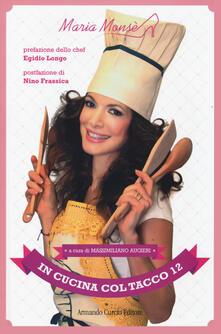 In cucina col tacco 12 - Maria Monsè - copertina