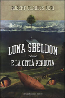 Ristorantezintonio.it Luna Sheldon e la città perduta Image