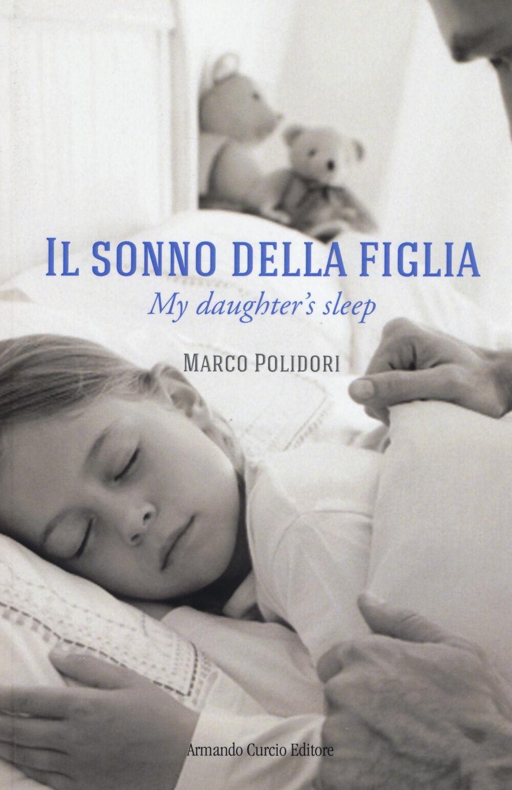 Il sonno della figlia-My daughter's sleep