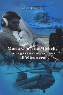 Radiospeed.it Maria Concetta Micheli. La ragazza che parlava all'elicottero Image