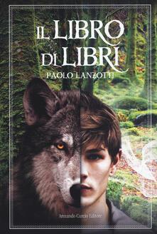 Il Libro di Libri - Paolo Lanzotti - copertina