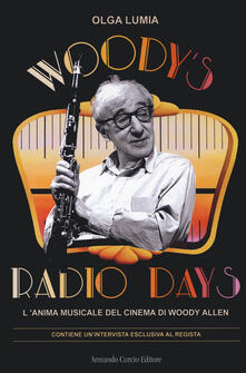 Ipabsantonioabatetrino.it Woody's radio days. L'anima musicale del cinema di Woody Allen Image