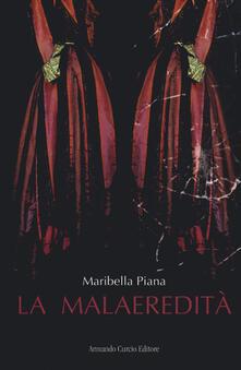 La malaeredità - Maribella Piana - copertina