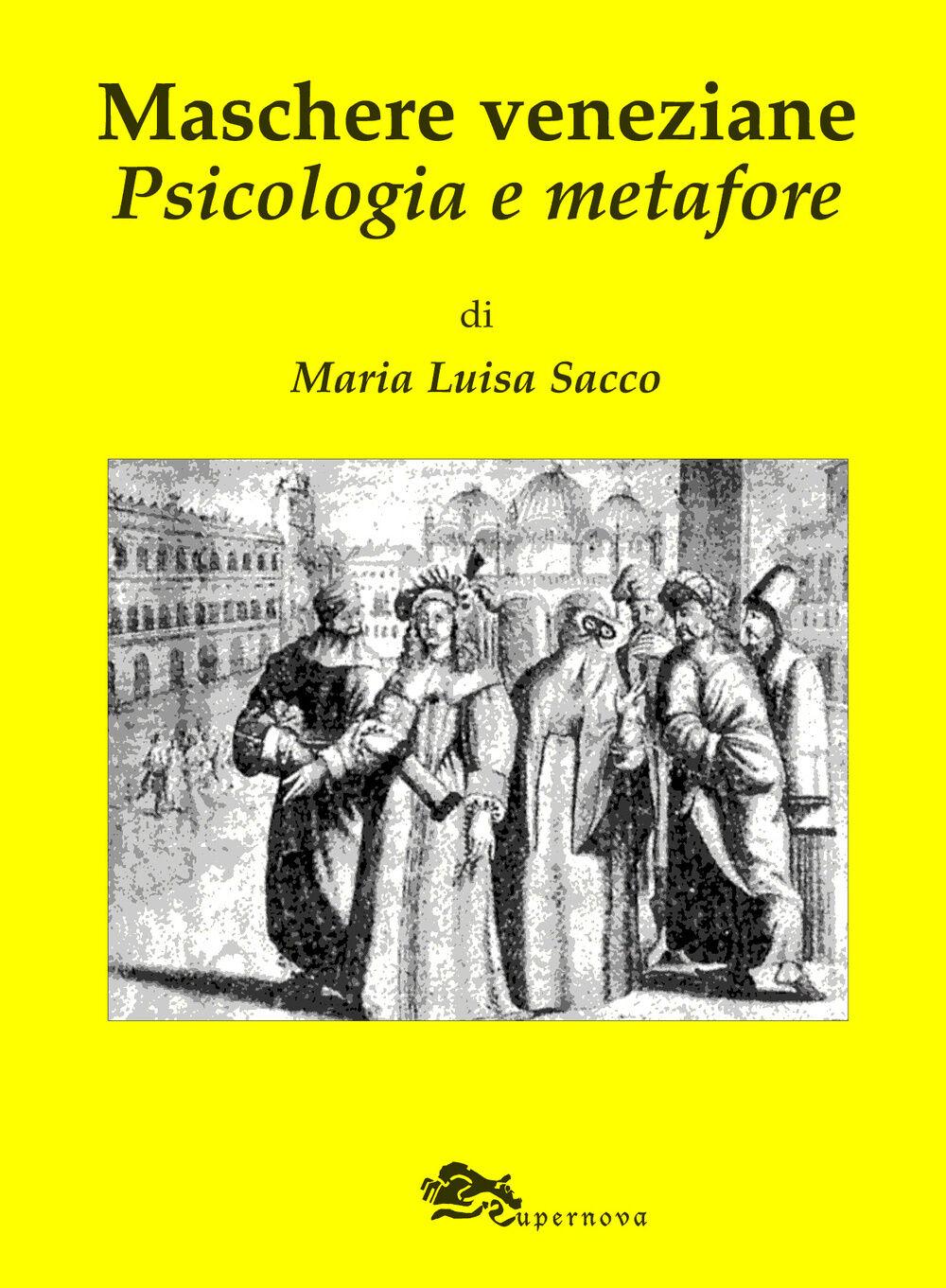 Maschere veneziane. Psicologia e metafore