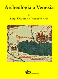 Archeologia a Venezia