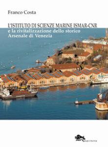 L' istituto di scienze marine ISMAR-CNR-The institute of marine sciences ISMAR-CNR