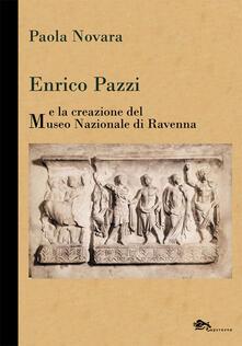 Rallydeicolliscaligeri.it Enrico Pazzi e la creazione del Museo Nazionale di Ravenna Image