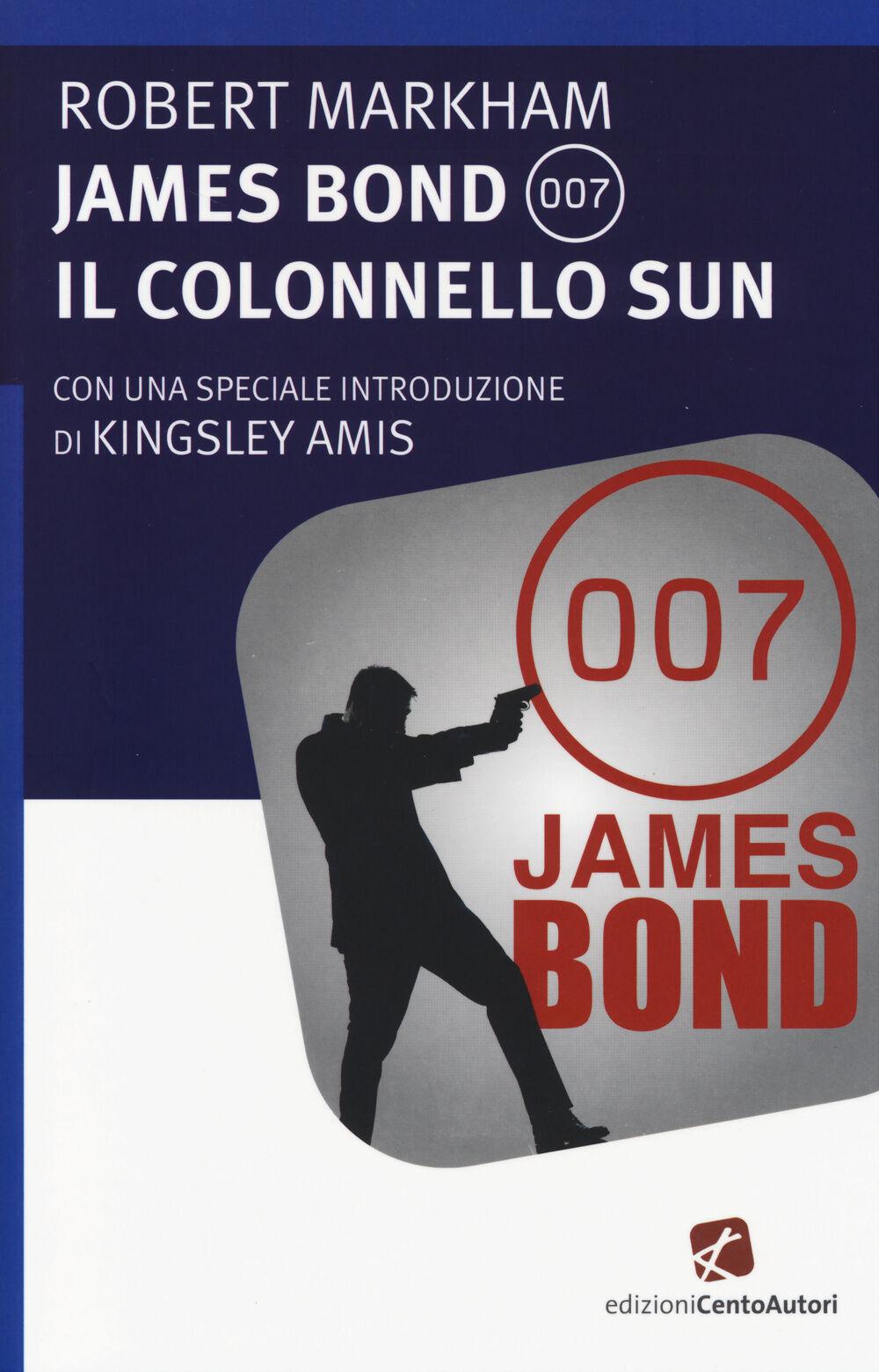 James Bond 007. Il Colonnello Sun